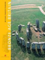 23030 - Parker Pearson, M. - Bronze Age Britain