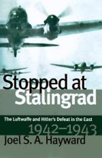 23051 - Hayward, J.S. - Stopped at Stalingrad. The Luftwaffe and Hitler's Defeat in the East, 1942-1943