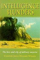 23102 - Hughes-Wilson, J. - Military intelligence blunders