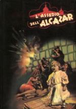 23120 - Caporilli, P. - Assedio dell'Alcazar (L')