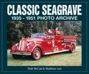 23195 - McCall-Lee, W.-M. - Classic Seagrave 1935-1951 Photo Archive