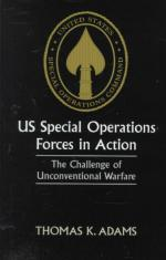 23236 - Adams, T.K. - US Special Operations Forces in Action. The Challenge of Unconventional Warfare