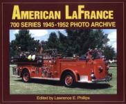 23239 - Phillips, L.E. - American LaFrance 700 Series 1945-1952 Photo Archive Volume 1