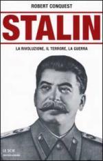 23280 - Conquest, R. - Stalin: la rivoluzione, il terrore la guerra