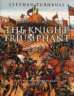 23292 - Turnbull, S. - Knight triumphant (The)