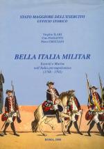 23300 - Ilari-Crociani-Paoletti, V.-P.-C. - Bella Italia Militar. Eserciti e Marine nell'Italia pre-napoleonica (1748-1792)