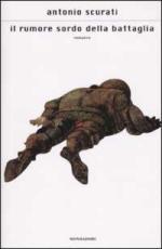 23317 - Scurati, A. - Rumore sordo della battaglia (Il)