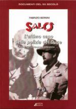 23336 - Bernini, F. - Salo'. L'ultimo capo della polizia del Duce
