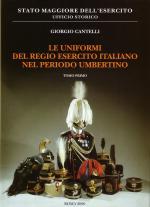 23352 - Cantelli, G. - Uniformi del Regio Esercito Italiano nel periodo Umbertino (Le) 2 Voll