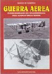 23419 - Di Martino, B. - Guerra Aerea. Vicende ed immagini dell'aviazione italiana sugli altipiani veneto-trentini