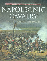 23426 - Haythornthwaite, P. - Napoleonic Cavalry