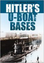 23436 - Mallmann Showell, J.P. - Hitler's U-Boat Bases