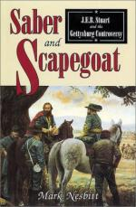 23441 - Nesbitt, M. - Saber and Scapegoat. J.E.B. Stuart and the Gettysburg Controversy