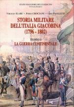 23446 - Crociani-Ilari-Paoletti, P.-V.-C. - Storia Militare dell'Italia Giacobina (1796-1802) 2 Voll