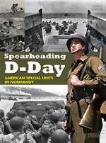 23467 - Gawne, J. - Spearheading D-Day. American Special Units in Normandy