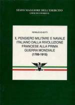 23472 - Botti, F. - Pensiero militare e navale italiano dalla Rivoluzione Francese alla I Guerra Mondiale Vol II: 1848-1870 (Il)