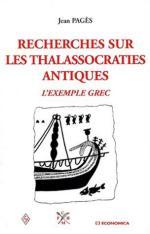 23476 - Pages, J. - Recherches sur les thalassocraties antiques. L'exemple grec