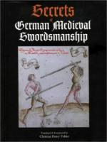 23508 - Tobler, C.H. - Secrets of German Medieval Swordsmanship