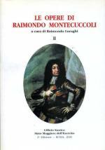 23510 - Luraghi, R. - Opere di Raimondo Montecuccoli Vol 2 (Le)