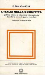 23552 - Aga-Rossi, E. - Italia nella sconfitta politica interna e situazione internazionale durante la Seconda Guerra Mondiale (L')
