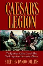 23555 - Dando Collins, S. - Caesar's Legion. The Epic Saga of Julius Caesar's Elite Tenth Legion and the Armies of Rome