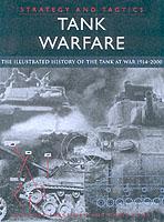 23561 - Jorgensen, C. - Tank Warfare. The illustrated history of the tank at war 1914-2000