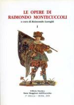 23575 - Luraghi, R. - Opere di Raimondo Montecuccoli Vol 1 (Le)