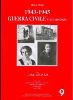 23587 - Pirina, M. - 1943-1945 Guerra civile sulle montagne Vol I