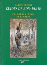 23619 - Dupont, M. - Guides de Bonaparte et Chasseurs a Cheval de la Garde
