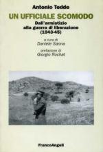 23645 - Tedde, A. - Ufficiale scomodo. Dall'armistizio alla guerra di liberazione 1943-1945 (Un)