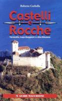 23683 - Corbella, R. - Castelli e rocche. Varesotto, Lago Maggiore e Alto Milanese