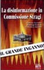 23716 - AAVV,  - Disinformazione della Commissione Stragi (La)