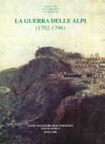 23737 - Ilari-Crociani-Paoletti, V.-P.-C. - Guerra delle Alpi 1792-1796 (La)