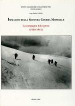 23822 - Longo, L.E. - Immagini della Seconda Guerra Mondiale. La Campagna italo-greca (1940-1941)