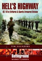 23915 - Saunders, T. - Battleground Europe - Market Garden: Hell's Highway