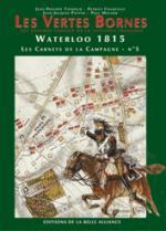 23984 - Tondeur-Courcelle, JP-P. - Waterloo 1815, les Carnets de la Campagne 05: Les Vertes Bornes
