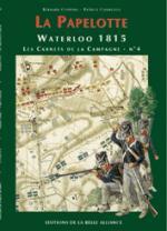 24008 - Coppens-Courcelle, B.-P. - Waterloo 1815, les Carnets de la Campagne 04: La Papelotte