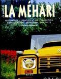24030 - Defrance, JM. - Guide de la Mehari (Le)