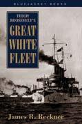 24032 - Reckner, J.R. - Teddy Roosevelt's Great White Fleet