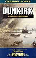 24039 - Wilson, P. - Battleground Europe - Channel Ports: Dunkirk
