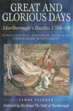 24094 - Falkner, J. - Great and Glorious Days. Marlborough's Battles 1704-1709