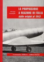 24126 - Ciampaglia, G. - Propulsione a reazione in Italia dalle origini al 1943