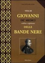 24181 - Rossi, G.G. - Vita di Giovanni De' Medici delle Bande Nere