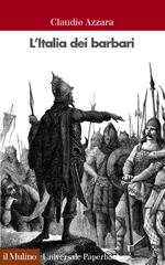 24250 - Azzara, C. - Italia dei barbari (L')