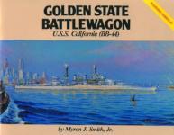 24253 - Smith, M.J. - Golden State Battlewagon. USS California (BB-44) Warship Series 3