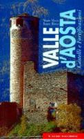 24272 - Minola-Ronco, M.-B. - Valle d'Aosta. Castelli e Fortificazioni