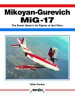 24300 - Gordon, Y. - Mikoyan-Gurevich MiG-17