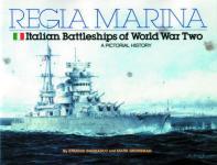 24301 - Bagnasco-Grossman, E.-M. - Regia Marina. Italian Battleships of World War Two - A Pictorial History
