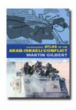 24304 - Gilbert, M. - Routledge Atlas of the Arab-Israel Conflict