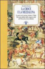 24412 - Leoni, A. - Croce e la mezzaluna (La)